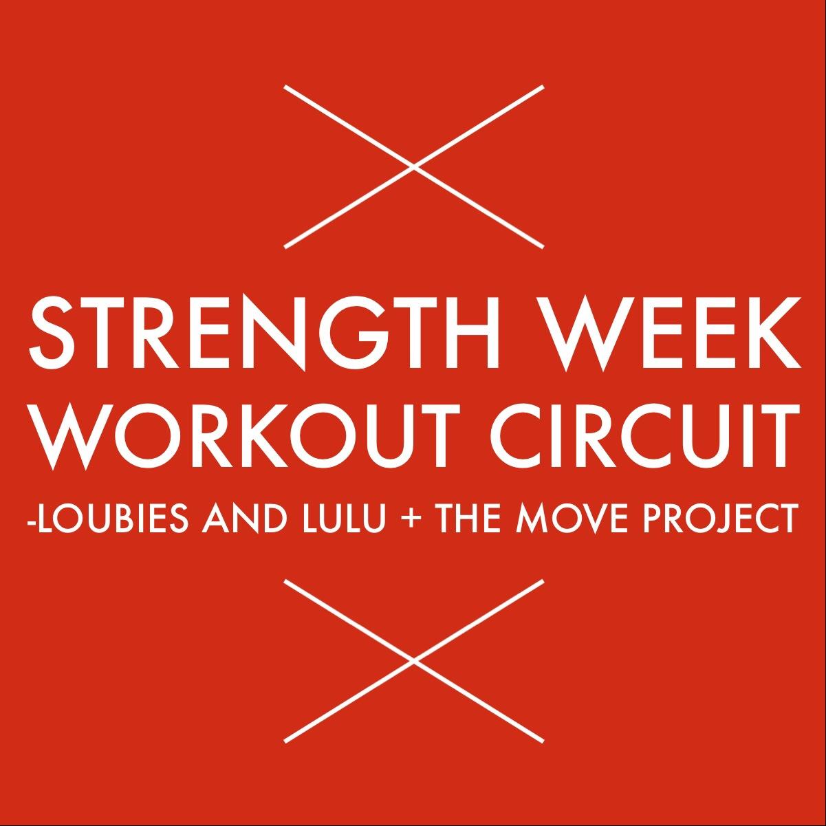 STRENGTH WEEK, WORKOUT #4