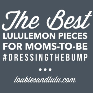 7ed8432fcbe DRESSING THE BUMP  LULULEMON FOR MOMS-TO-BE!