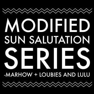 how to modified sun salutation series  loubies and lulu