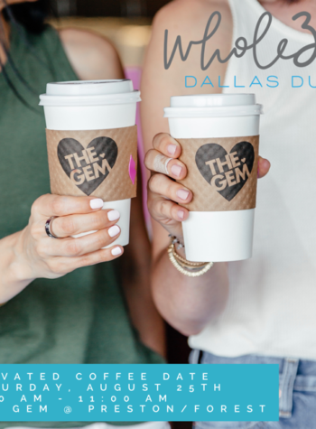 Whole30 Dallas Duo Coffee Date at The Gem ! Join us to learn more about the September Whole30 and our coaching program!