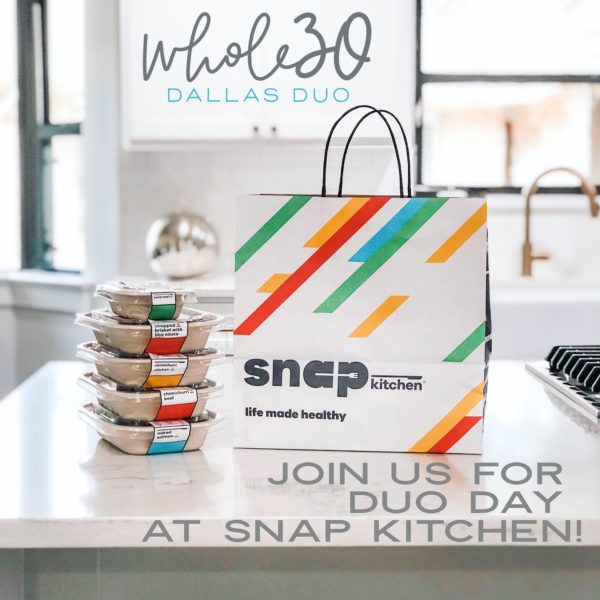 Snap Kitchen Whole30 Dallas Duo Event