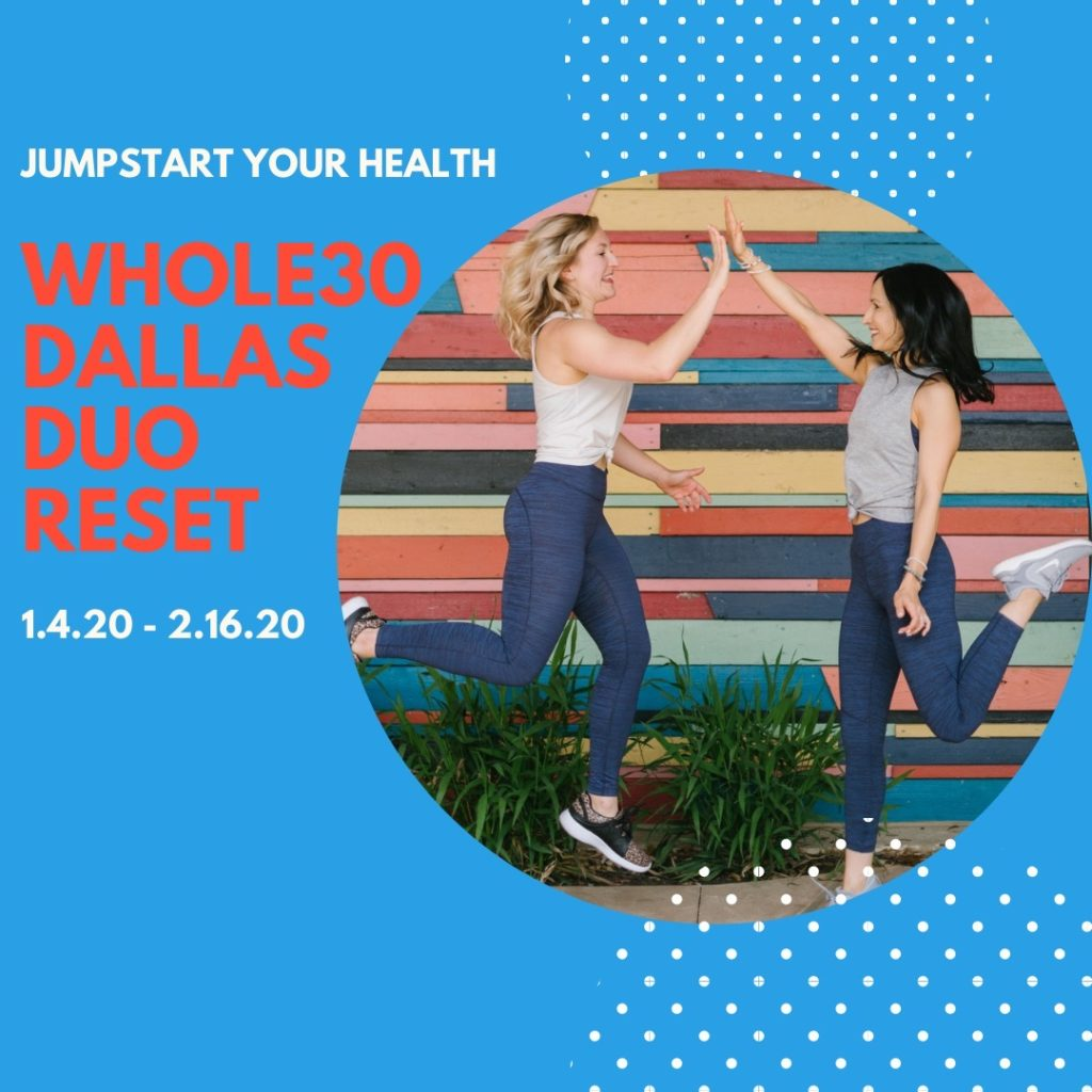Dallas Duo January Whole30